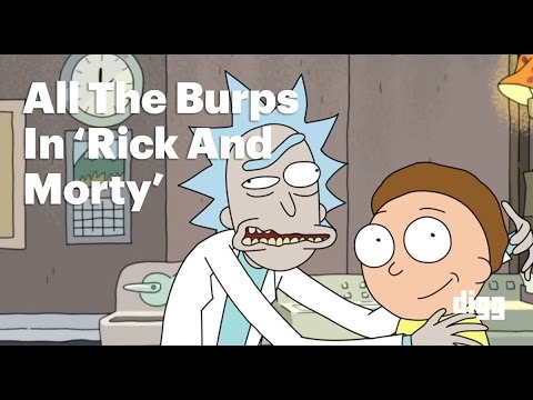 "All the burps in ""Rick and Morty"""