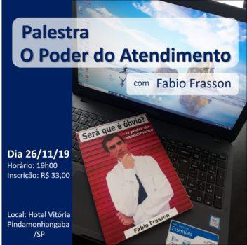 Palestra O Poder do Atendimento com Fabio Frasson
