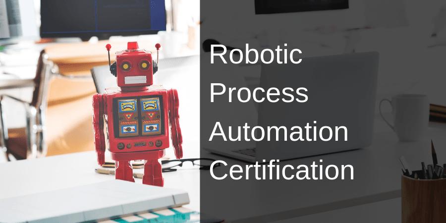 Robotic Process Automation Certification