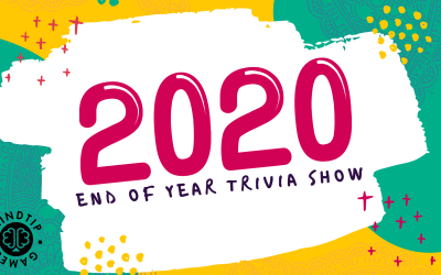 Doing an End of 2020 Trivia Show and Event!