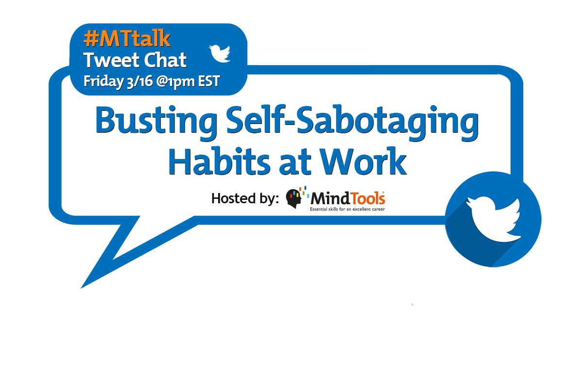 Busting Self Sabotaging Habits Mttalk Mind Tools Blog