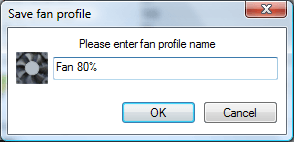 Type the name of the fan profile (ex: Fan 80%)