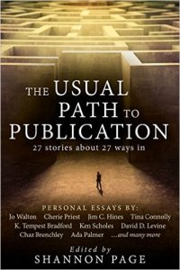 The Usual Path to Publication edited by Shannon Page
