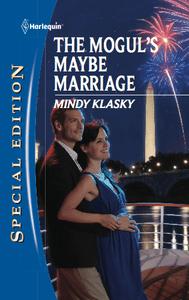 The Mogul's Maybe Marriage by Mindy Klasky