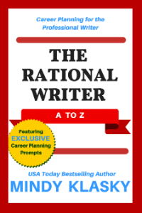 The Rational Writer: A to Z by Mindy Klasky
