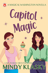 Capitol Magic by Mindy Klasky