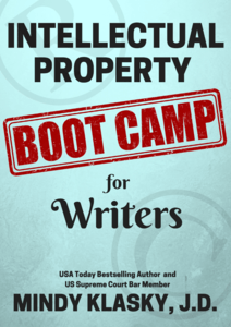 Intellectual Property Boot Camp for Writers