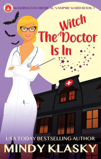 The Witch Doctor Is In by Mindy Klasky