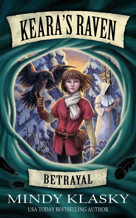 Keara's Raven Betrayal by Mindy Klasky