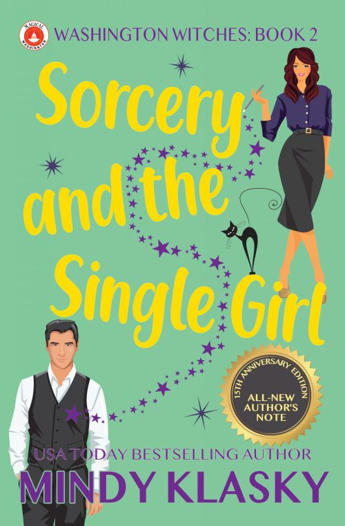 Sorcery and the Single Girl by Mindy Klasky
