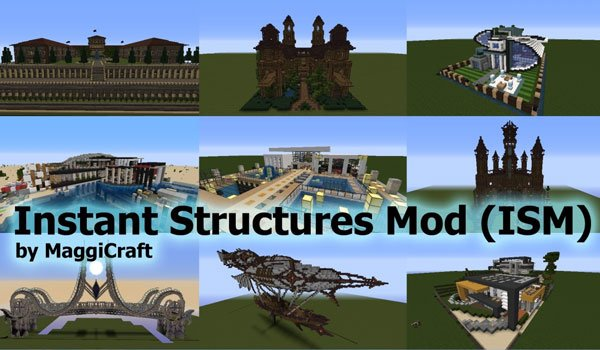 Instant Structures Mod for Minecraft 1.7.2 and 1.7.10