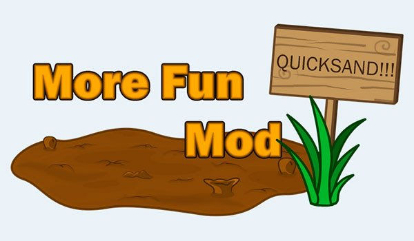 More Fun Quicksand Mod for Minecraft 1.7.10