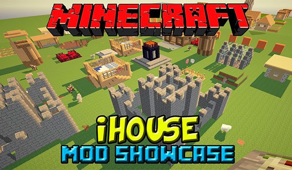 iHouse Mod for Minecraft 1.7.10