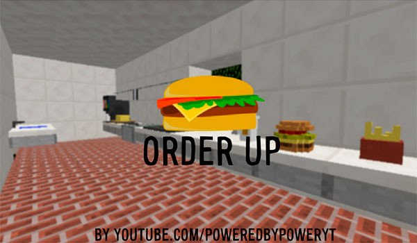 Order Up Map for Minecraft 1.8