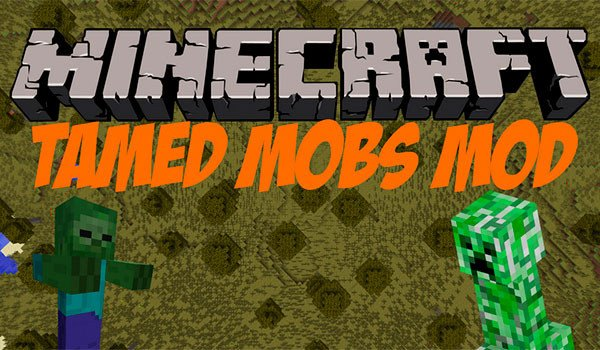 Tamed Mobs Mod for Minecraft 1.7.10
