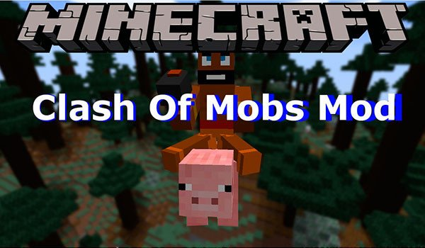Clash Of Mobs Mod for Minecraft 1.8