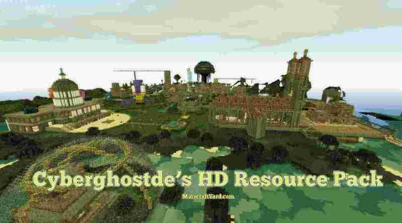 Cyberghostdes HD Resource Pack 1.13.1/1.13/1.12.2/1.11.2