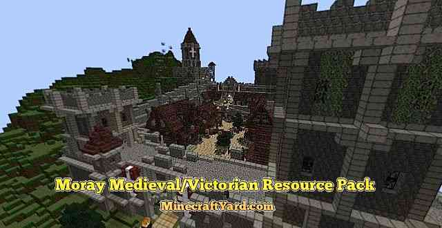 Moray Medieval/Victorian Resource Pack 1.16.5/1.15.2