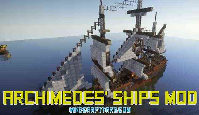 Archimedes' Ships Mod 1.14/1.13.2/1.12.2/1.11.2