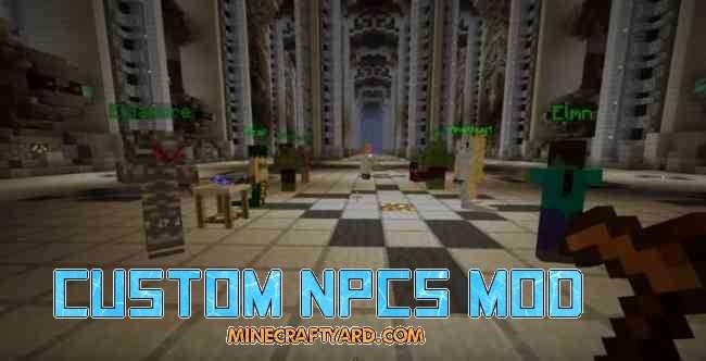 Custom NPCs Mod 1.14.3/1.13.2/1.12.2/1.11.2