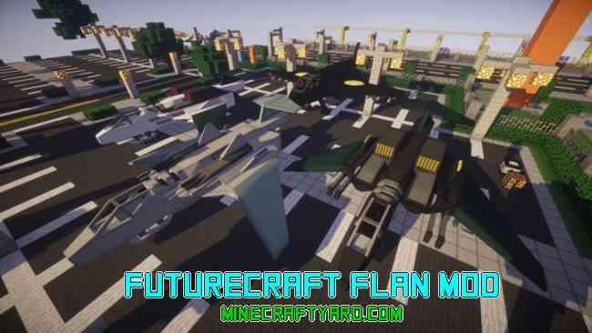 FutureCraft Flan Mod 1.16.5/1.15.2