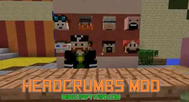 Headcrumbs Mod 1.16.5/1.15.2