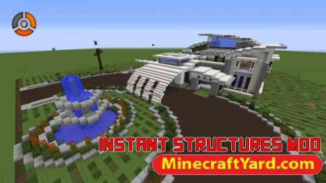 Instant Structures Mod 1.14/1.13.2/1.12.2/1.11.2