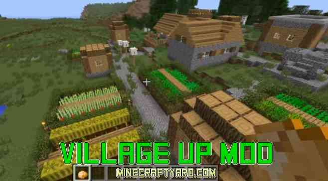 Village up Mod 1.13.1/1.13/1.12.2