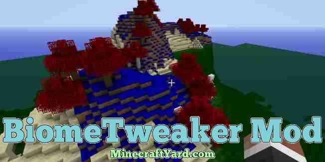 BiomeTweaker Mod 1.14/1.13.2/1.12.2/1.11.2