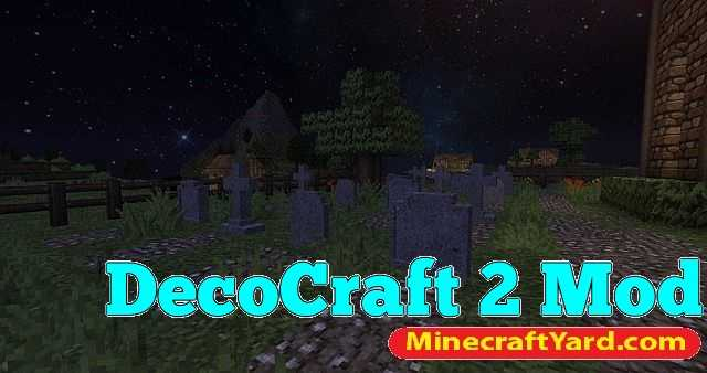 Decocraft 2 Mod 1.14/1.13.2/1.12.2/1.11.2
