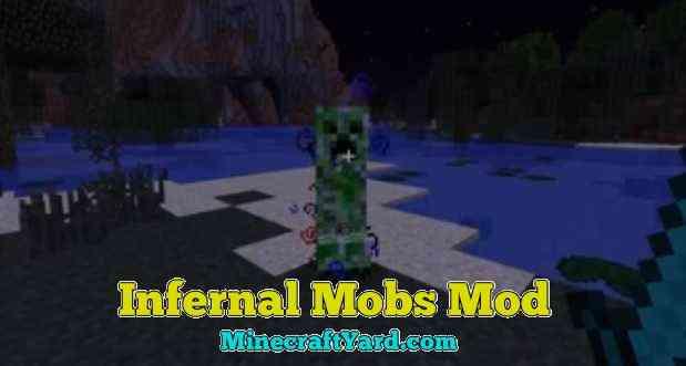 Infernal Mobs Mod 1.14.4/1.13.2/1.12.2/1.11.2