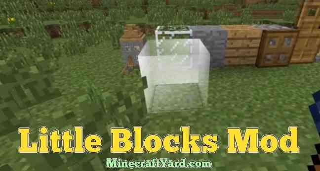 Little Blocks Mod 1.16.2/1.16.1/1.15.2