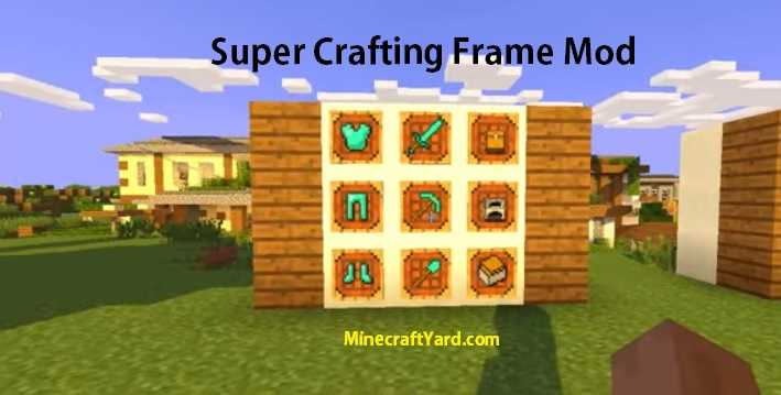 Super Crafting Frame 1.16.5/1.15.2