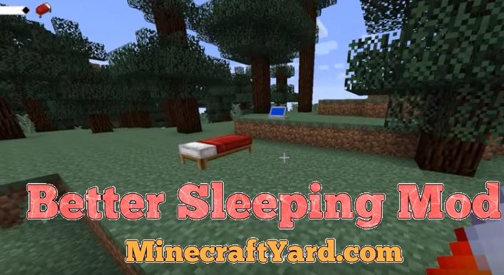 Better Sleeping Mod 1.16.5/1.15.2