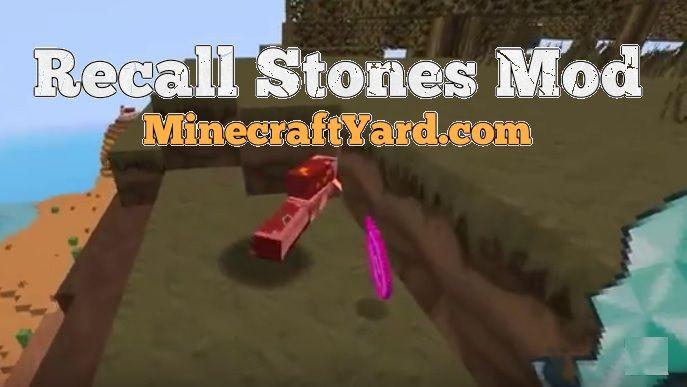 Recall Stones Mod 1.16.5/1.15.2