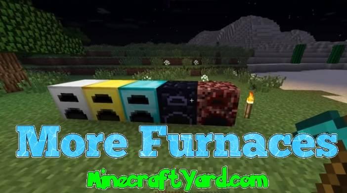 More Furnaces Mod 1.14/1.13.2/1.12.2/1.11.2