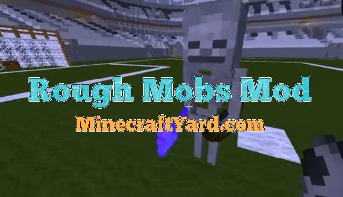 Rough Mobs Mod 1.16.5/1.15.2