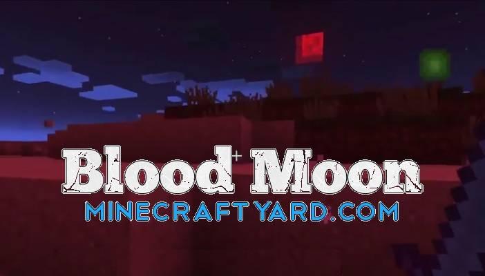 BloodMoon Mod 1.16.5/1.15.2