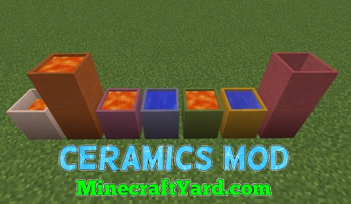 Ceramics Mod 1.16.4/1.15.2