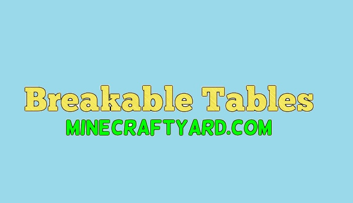 Breakable Tables 1.13.1/1.13/1.12.2/1.11.2