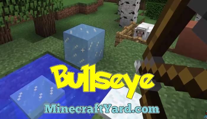 Bullseye Mod 1.14.3/1.13.2/1.12.2/1.11.2
