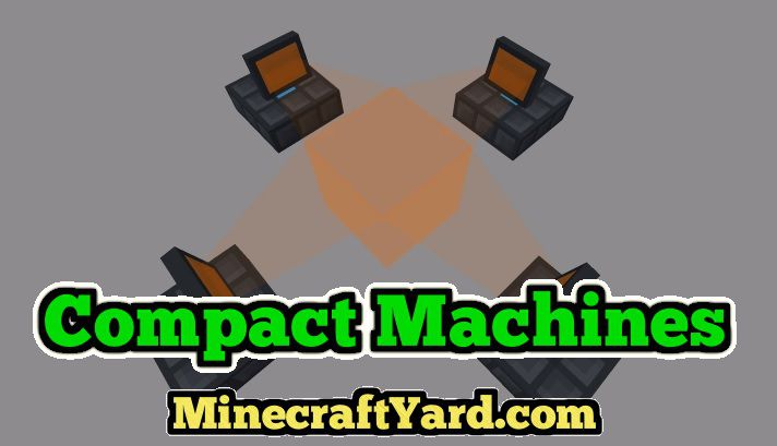 Compact Machines 1.16.5/1.15.2