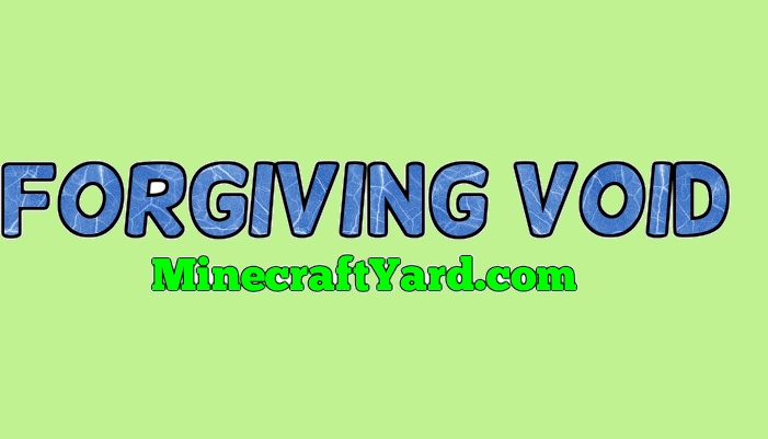 Forgiving Void 1.15.1/1.14.4/1.13.2/1.12.2/1.11.2