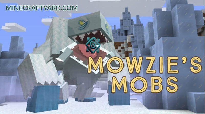 Mowzie's Mobs Mod 1.16.5/1.15.2