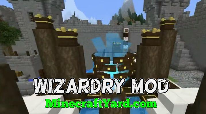 Wizardry Mod 1.14/1.13.2/1.12.2/1.11.2