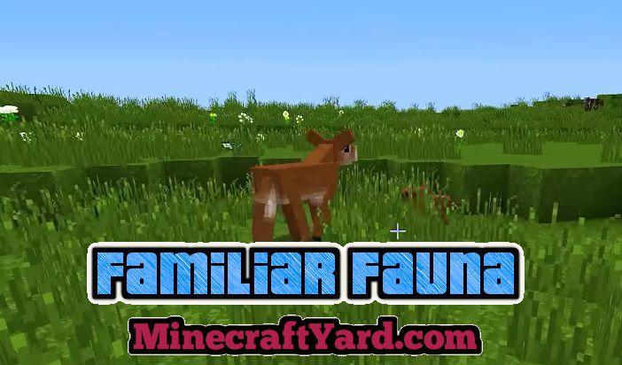 Familiar Fauna 1.16.4/1.15.2