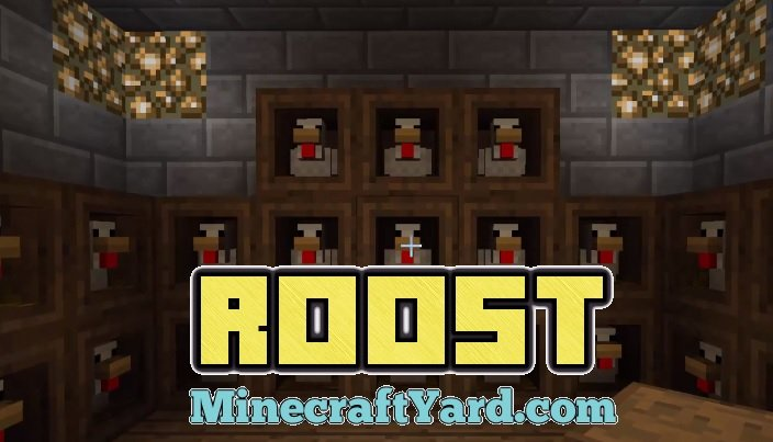 Roost Mod