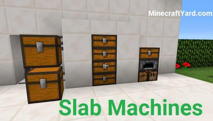 Slab Machines Mod 1.16.4/1.15.2