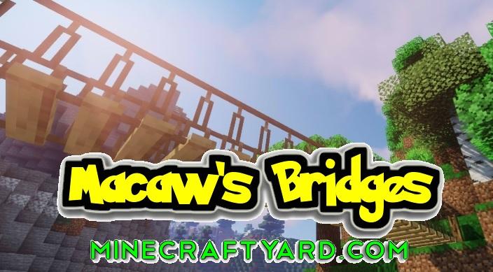 Macaw's Bridge Mod 1.15.2/1.14.4