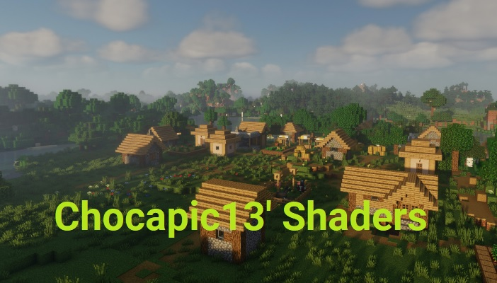 Chocapic13' Shaders 1.15.2/1.14.4